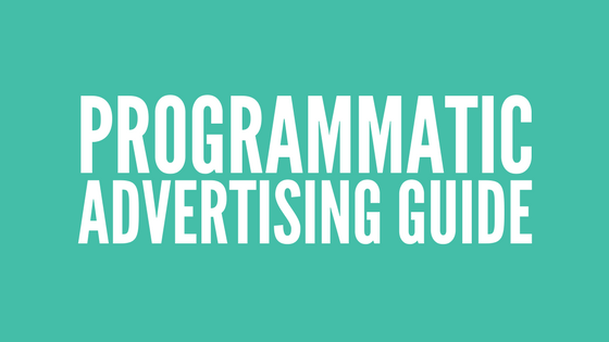 programmatic advertising guide