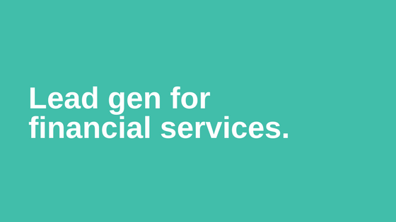 B2B-Lead-Generation-Considerations-for-Financial-Services